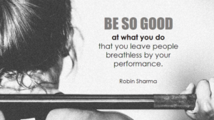 do what your good at